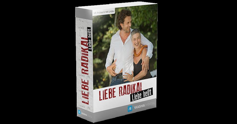 Liebe radikal – Liebe heilt