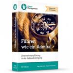 Führen wie ein Admiral – Unternehmensführung in der Gebäudereinigung
