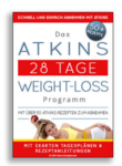Das ATKINS 28 Tage WEIGHT-LOSS Programm