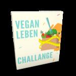 Die Vegan Leben Challenge - Werde Vegan!