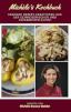 Michèle's Kochbuch - schweizerische und japanische Rezepte