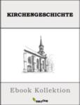 405 Kirchengeschichte Bücher