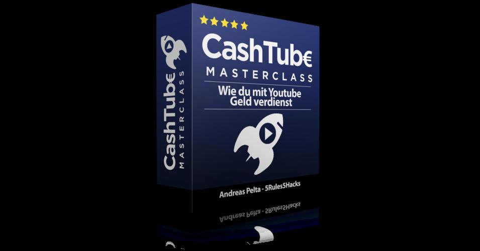 CashTube Masterclass - Wie du mit Youtube Geld verdienst