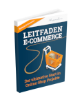 Leitfaden E-Commerce // Der ultimative Start in Online-Shop Projekte