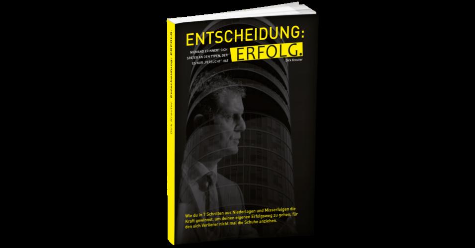 Entscheidung Erfolg - gratis Buch von Dirk Kreuter