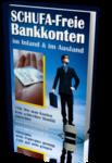 Schufafreie Bankkonten im In- und Ausland
