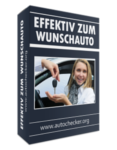 Effektiv zum Wunschauto - Die Autochecker