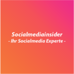 Socialmediainsider - Ihr Socialmedia Experte
