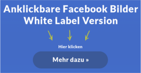 Anklickbare Facebook Bilder (White Label)