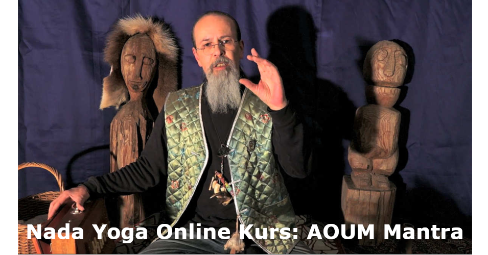 Nada Yoga Online Kurs: AOUM Mantra
