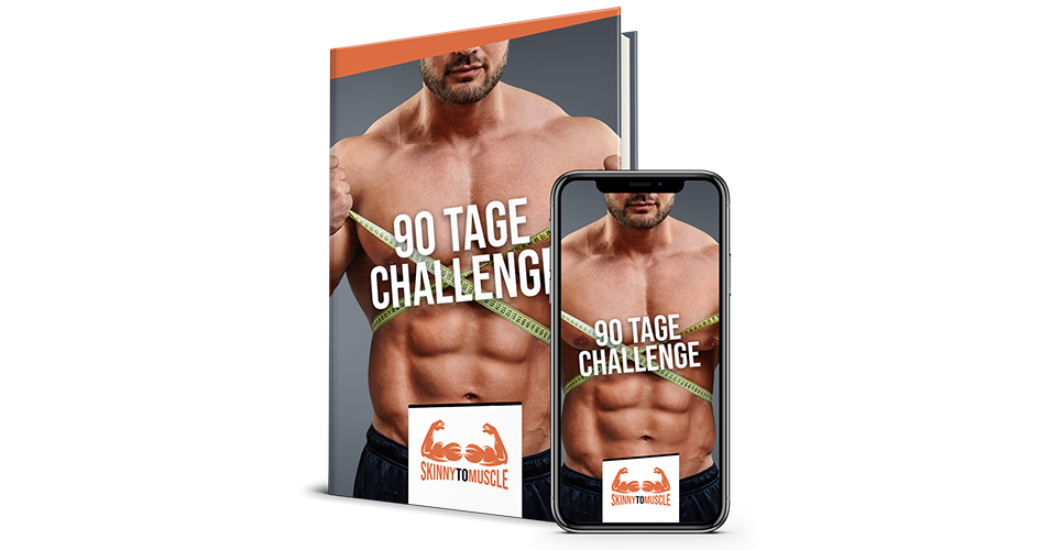 Skinny-to-Muscle - 90 Tage Challenge
